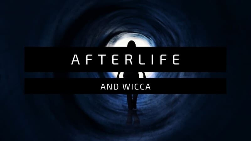 Afterlife and Wicca