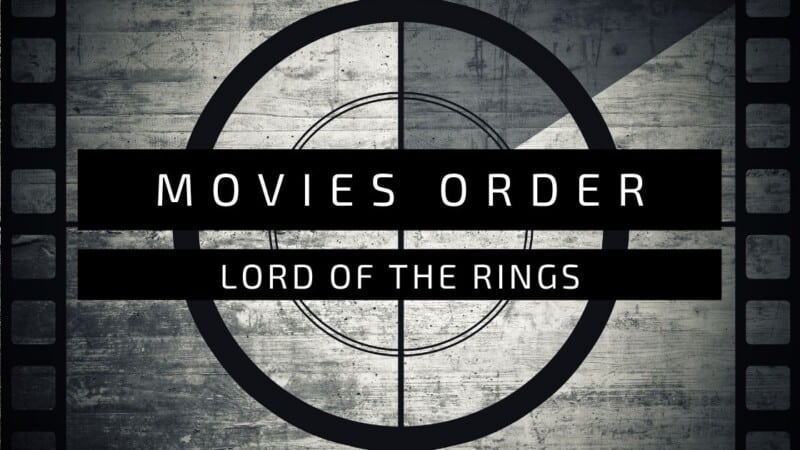 Lord Of The Rings Moview Order