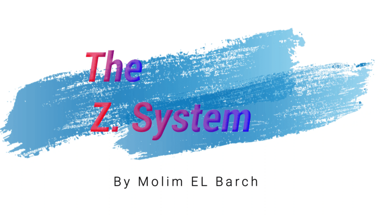 The Z System By Molim El Barch
